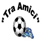 TRA AMICI